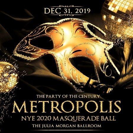 Flyer for METROPOLIS - All Inclusive 2020 NYE Masquerade Ball w/ 4hr Open Bar