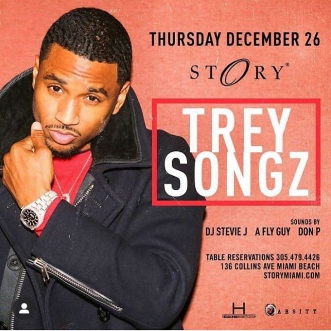 Flyer for New Years Weekend Trey Songz Live At Story Nightclub