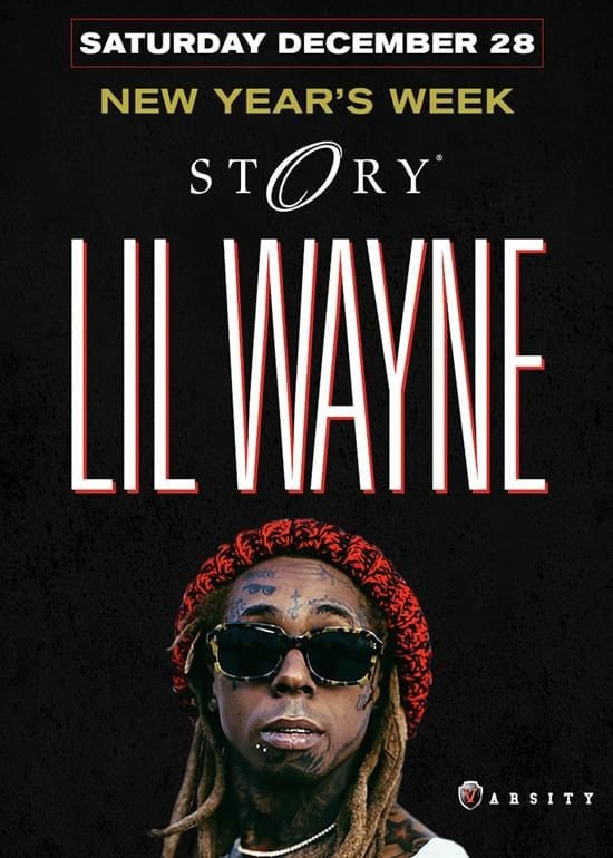Flyer for New Years Weekend Lil Wayne Live At Story Nightclub