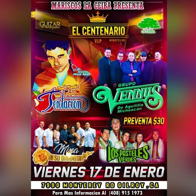 Flyer for Noe Martin y Grupo Tentacion,Grupo Vennus y Mas En Gilroy,CA