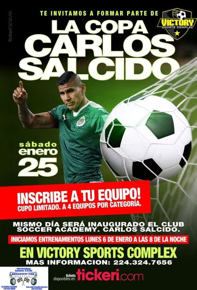 Flyer for Copa Carlos Salcido en Loves Park,IL