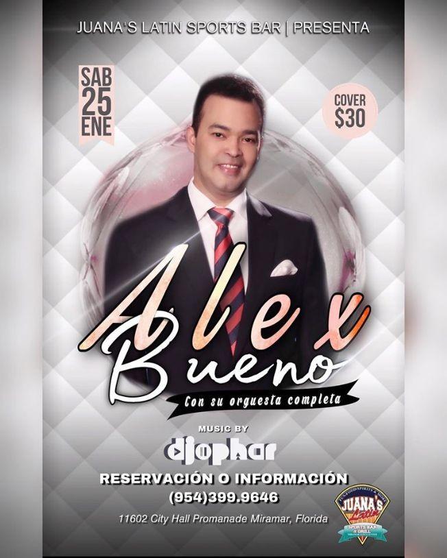 Flyer for ALEX BUENO EN CONCIERTO EN JUANA LATIN SPORTS BAR