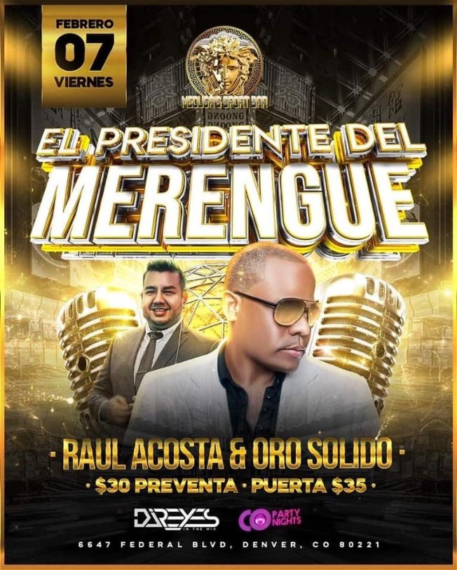 Flyer for El Presidente del Merengue Raul Acosta & Oro Solido en Vivo!