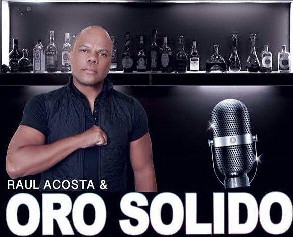 Flyer for Raul Acosta y Oro Solido En Concierto En Colorado Springs,CO