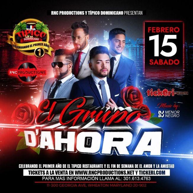 Flyer for EL GRUPO D'AHORA LIVE SABADO 15 DE FEBRERO EN TIPICO DOMINICANO DE MD