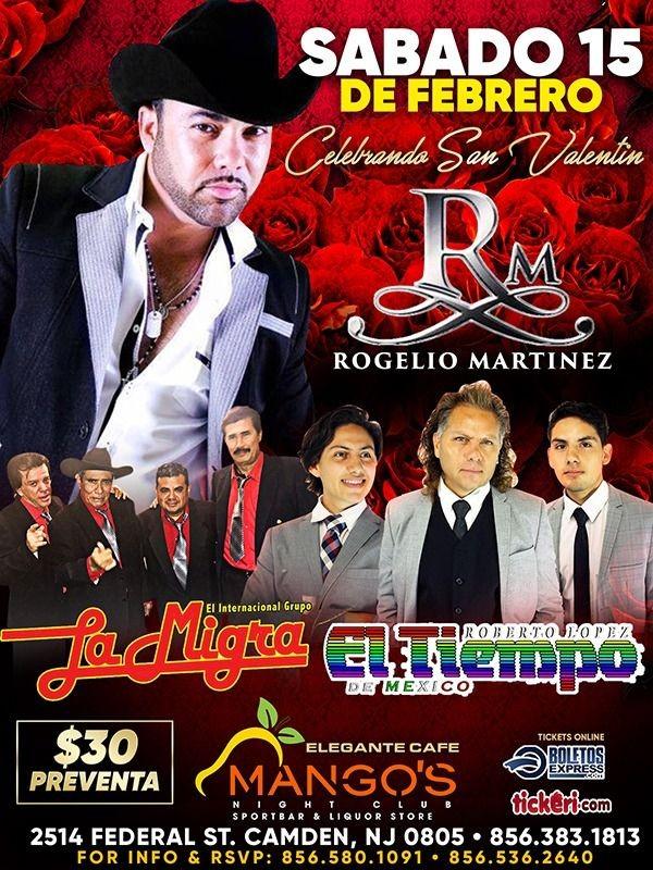 Flyer for Celebrando San Valentin: Rogelio Martinez, Internacional Grupo La Migra y El Tiempo de Mexico!