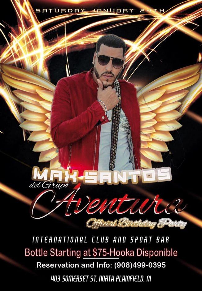 Flyer for MAX SANTOS BDAY BASH #INMORTAL_TOUR KICK OFF