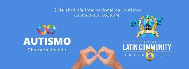Flyer for Latin Community Awards   conmemoracion Dia Mundial del autismo