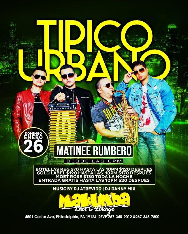 Flyer for Tipico Urbano Matinee Rumbero En Philadelphia, PA