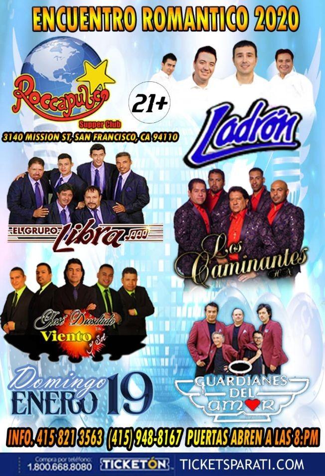 Flyer for Encuentro Romantico 2020 Con Ladron,Los Caminantes y Mas En San Francisco,CA