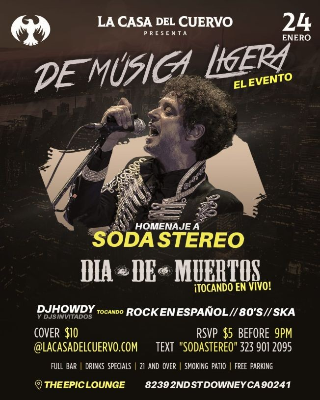 Flyer for Homenaje A Soda Stereo En Downey,CA