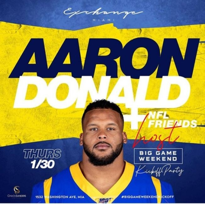 Flyer for Big Game Weekend Kickoff Aaron Donald And NFL Friends Hosting At Exchange Miami