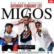 Flyer for Big Game Weekend Kickoff Migos Live At Exchange Miami