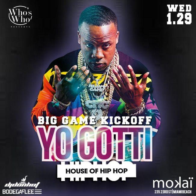 Flyer for Big Game Weekend Kickoff Yo Gotti Live At Mokai