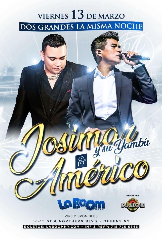 Flyer for JOSIMAR Y SU YAMBU & AMERICO CONFIRMED