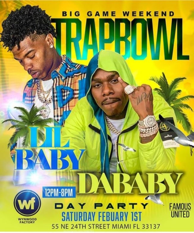 Flyer for Big Game Weekend Lil Baby & Dababy Live At Wynwood Factory