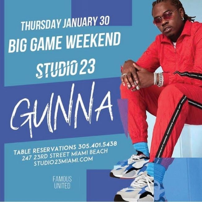 Flyer for Big Game Weekend Kickoff Gunna Live At Studio 23