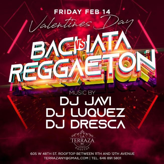 Flyer for BACHATA VS REAGGETON VALENTINE'S DAY LATIN PARTY | LA TERRAZA