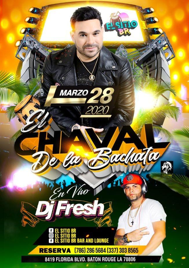 Flyer for El Chaval De La Bachata En Baton Rouge,LA