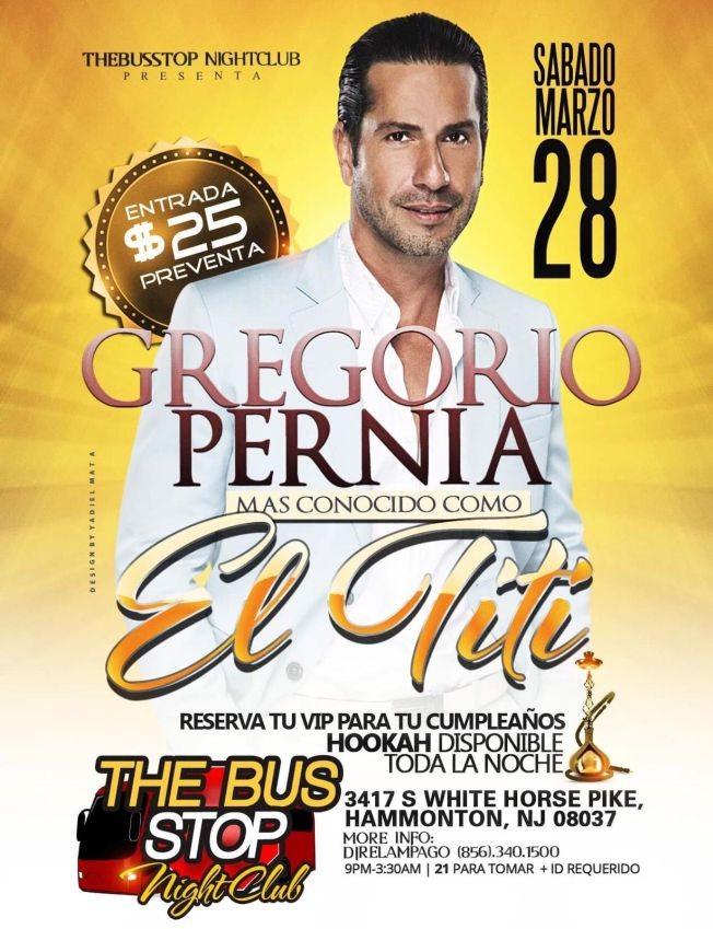 Flyer for Gregorio Pernia El Titi En Hammonton,NJ POSTPONED