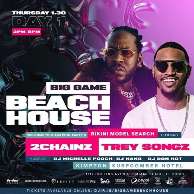 Flyer for Big Game Weekend Beach House Pool Party 2chainz & Trey Songz Live At Kimpton Surfcomber Hotel