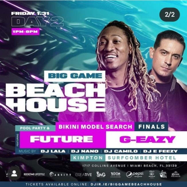 Flyer for Big Game Weekend Beach House Pool Party Future & G-Eazy Live With DJ Camilo At Kimpton Surfcomber Hotel
