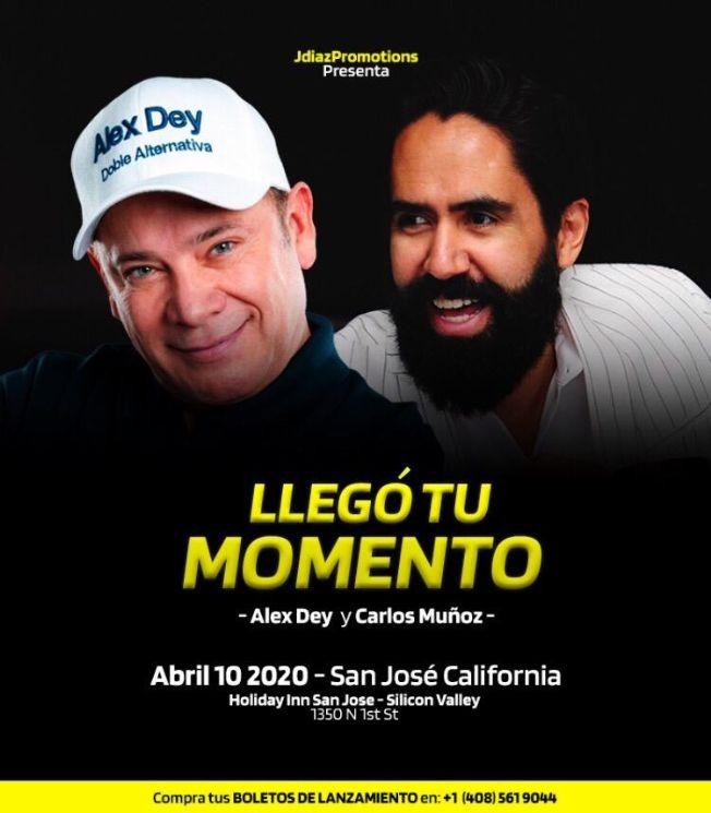 Flyer for Alex Dey & Carlos Muñoz En San Jose,CA