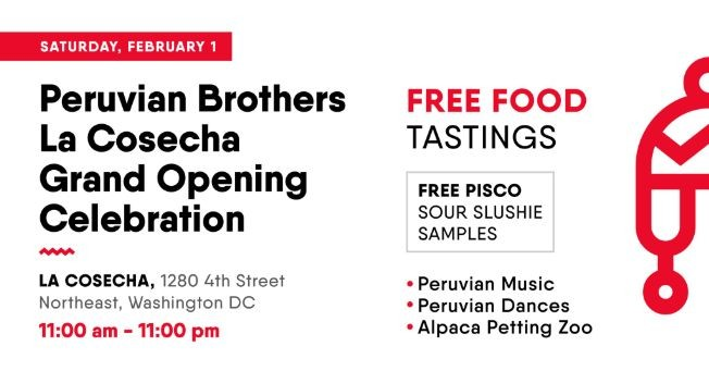 Flyer for Peruvian Brothers La Cosecha Grand Opening Celebration!