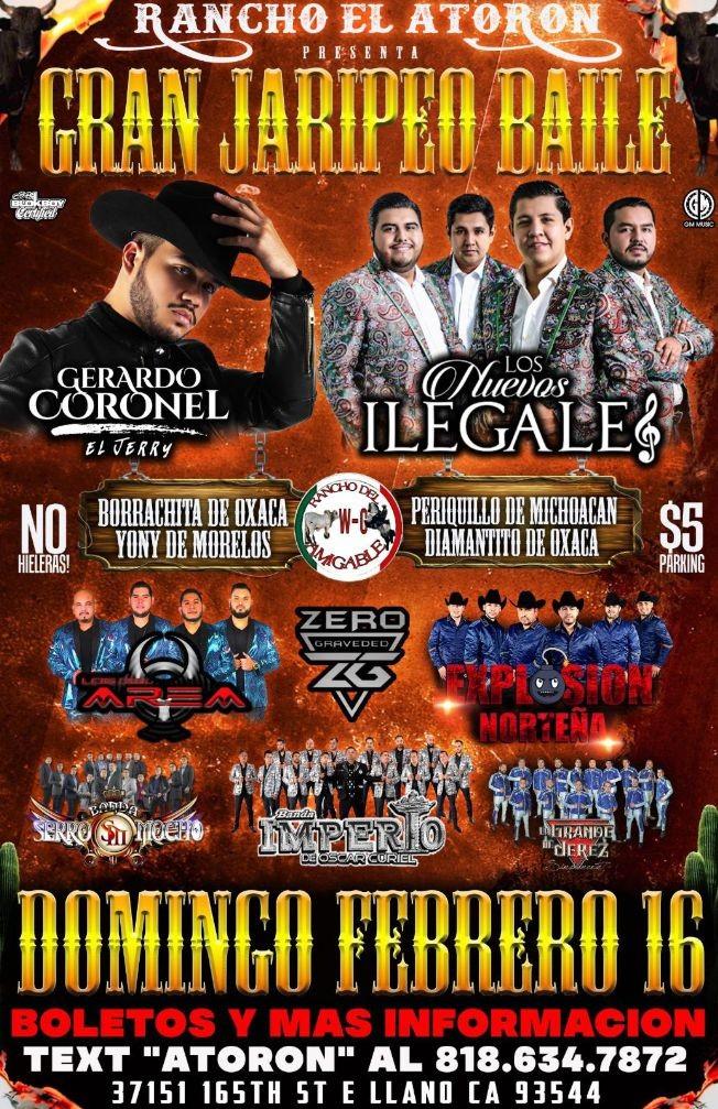 Flyer for Gran Jaripeo Baile Con Gerardo Coronel,Los Nuevos ILegales y Mas En Llano,CA