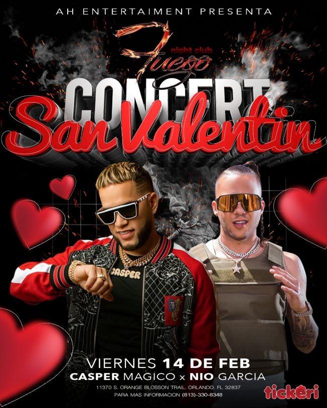 Flyer for Nio Garcia, Casper Magico Y Mas Concert San Valentin