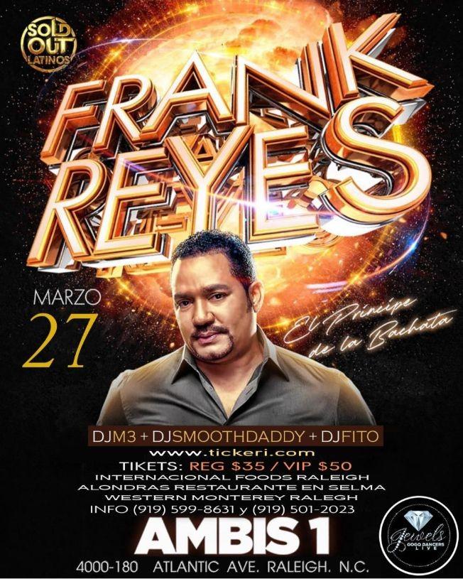 Flyer for Frank Reyes El Principe de la Bachata en Concierto! NEW CONFIRMED DATE