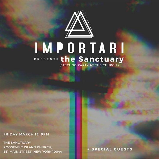 Flyer for IMPORTARI Presents the Sanctuary: Techno Church Party
