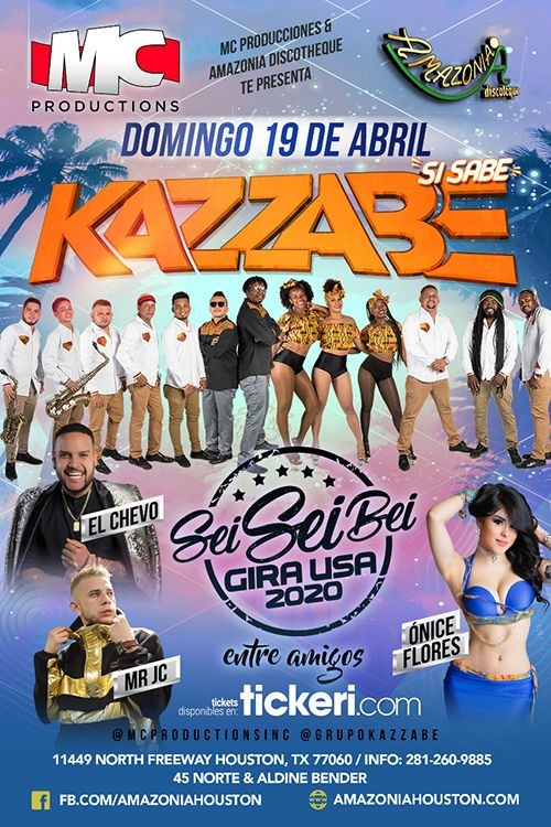 Flyer for Kazzabe, Chevo, Mr Jc, Onice - Houston, TX (Sei Sei Bei, Gira USA)