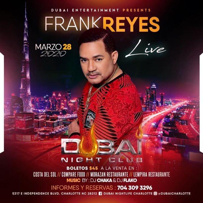 """Flyer for Frank Reyes """"En Concierto"""" en Dubai Nightclub"""