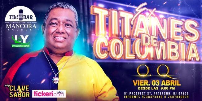 Flyer for Ex Titanes de Colombia Oscar Quezada en Vivo!