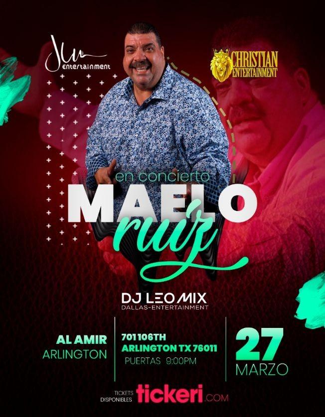 Flyer for Maelo Ruiz en Concierto en Arlington Texas! CANCELED