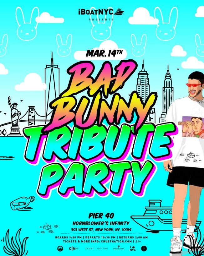 Flyer for BAD BUNNY TRIBUTE Yacht Cruise: Saturday Night on Hornblower's INFINITY
