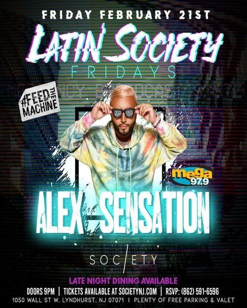 Flyer for Latin Society Fridays Alex Sensation Live At Society