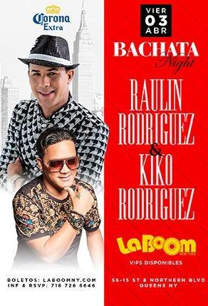 Flyer for Bachata Night con Raulin y Kiko Rodriguez en Vivo!