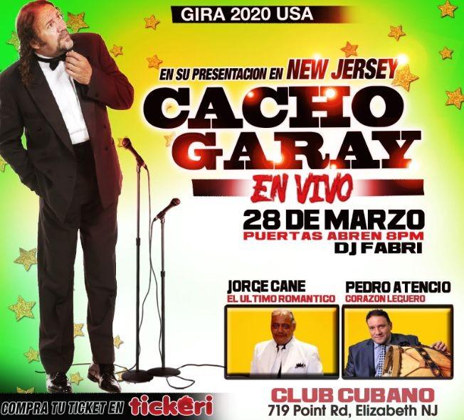 Flyer for Cacho Garay en Vivo CANCELLED