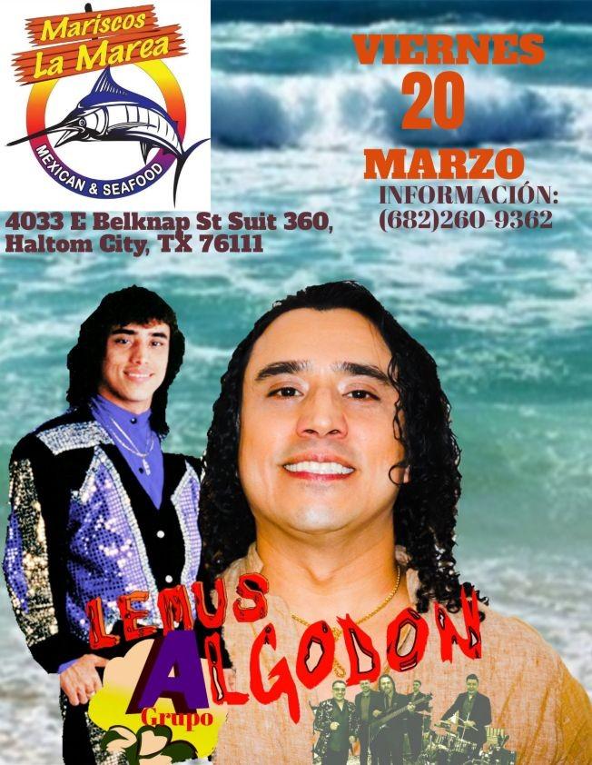 Flyer for LEMUS GRUPO ALGODON EN HALTOM CITY TEXAS LA MAREA REST. CANCELED