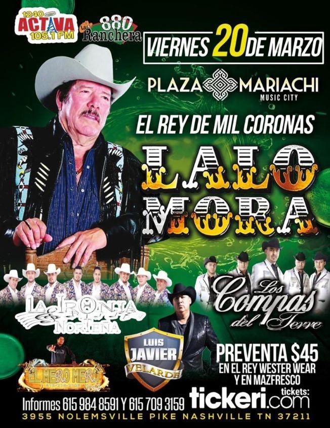 Flyer for Lalo Mora,La Ironia Norteña,Los Compas y Mas En Nashville,TN CANCELED