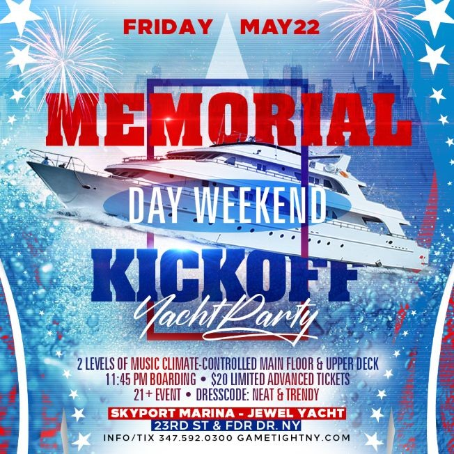 Flyer for POSTPONED: NYC Memorial Day Weekend Kickoff Yacht Party Cruise at Skyport Marina 2020