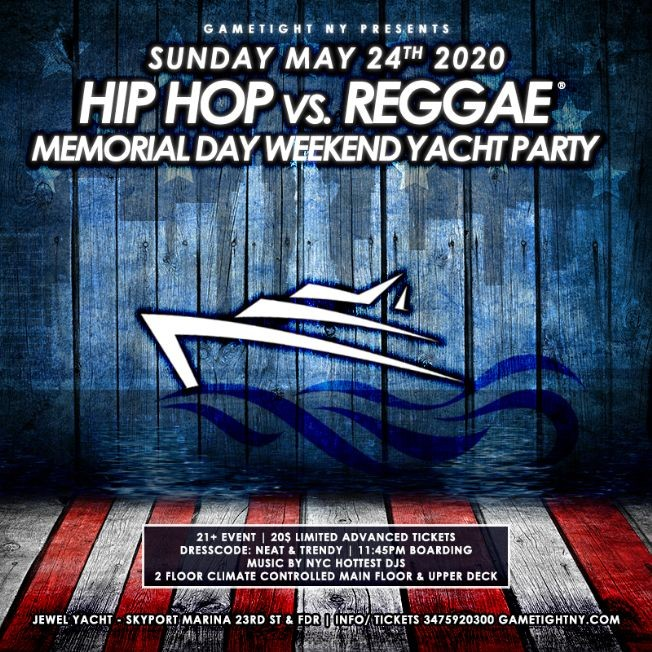 Flyer for POSTPONED: NYC Hip Hop vs. Reggae Memorial Day Weekend Yacht Party 2020