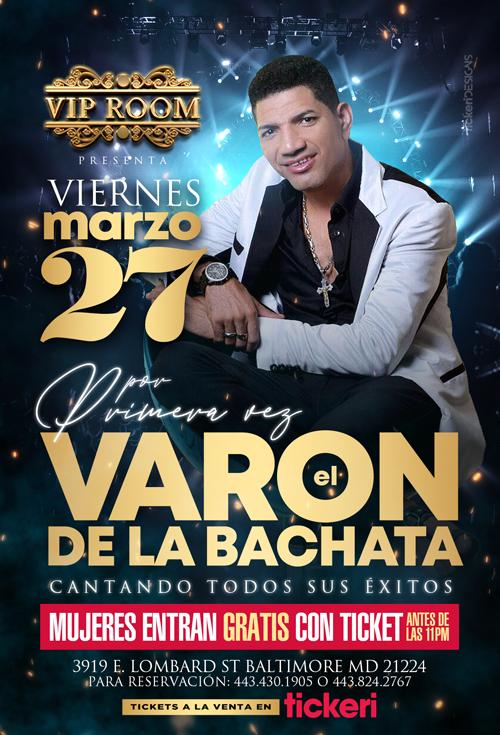 Flyer for El Varon de La Bachata en Baltimore!