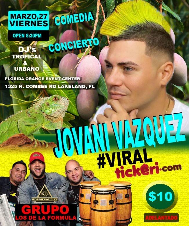 Flyer for Jovani Vazquez #CANCELADO POR COVID-19-CIERRE DE FLORIDA