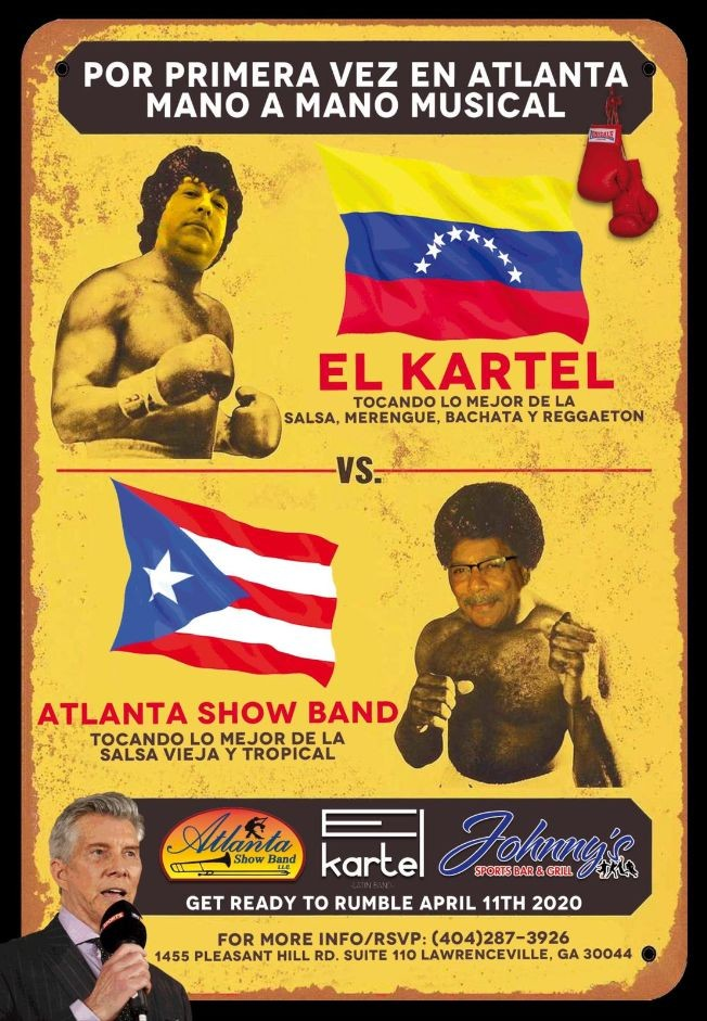 Flyer for Mano a Mano Musical Con El Kartel Vs Atlanta Show Band En Lawrenceville,GA