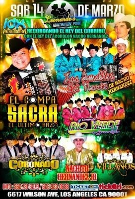 Flyer for Recordando el Rey del Corrido con Nacho Hernandez Los Amables del Norte, El Compa Sacra, y muchos mas En Concierto En Los Angeles,CA CANCELED