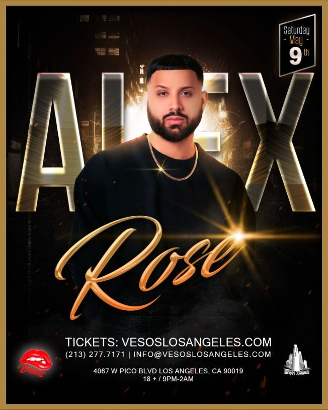 Flyer for Vesos LA Presents: Alex Rose Saturday Concert Age 18+ Event