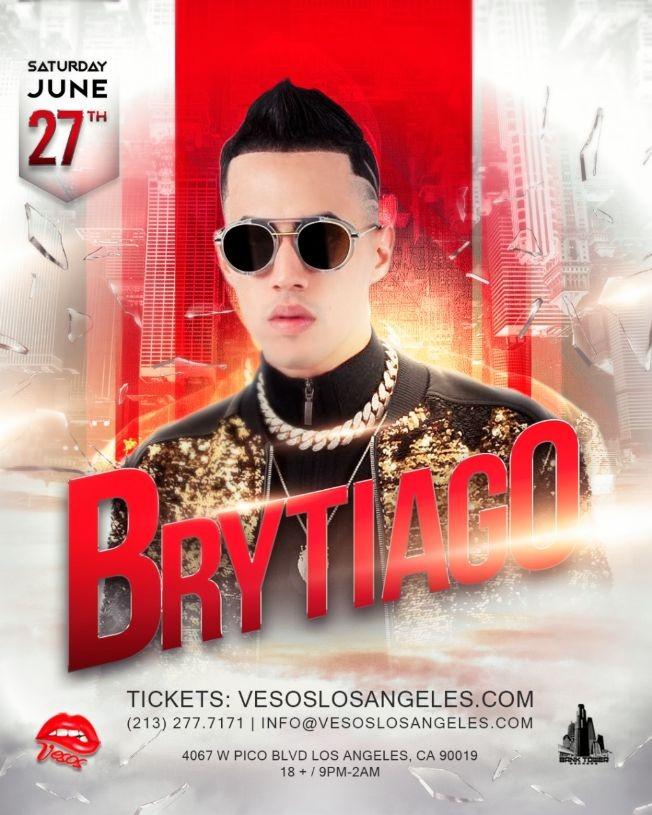 Flyer for POSTPONED: Vesos LA Presents: Brytiago Saturday Concert Age 18+Event